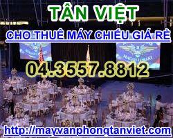 CHO THUE MAY CHIEU TAN VIET